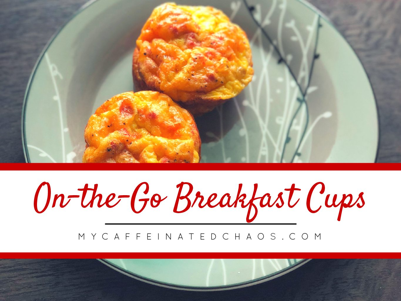 On the go breakfast cups my caffeinated chaos on the go breakfast cups forumfinder Images